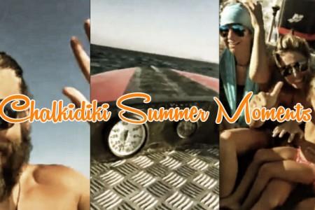 Βόλτα με τα ολααααα... Chalkidiki Summer moments!